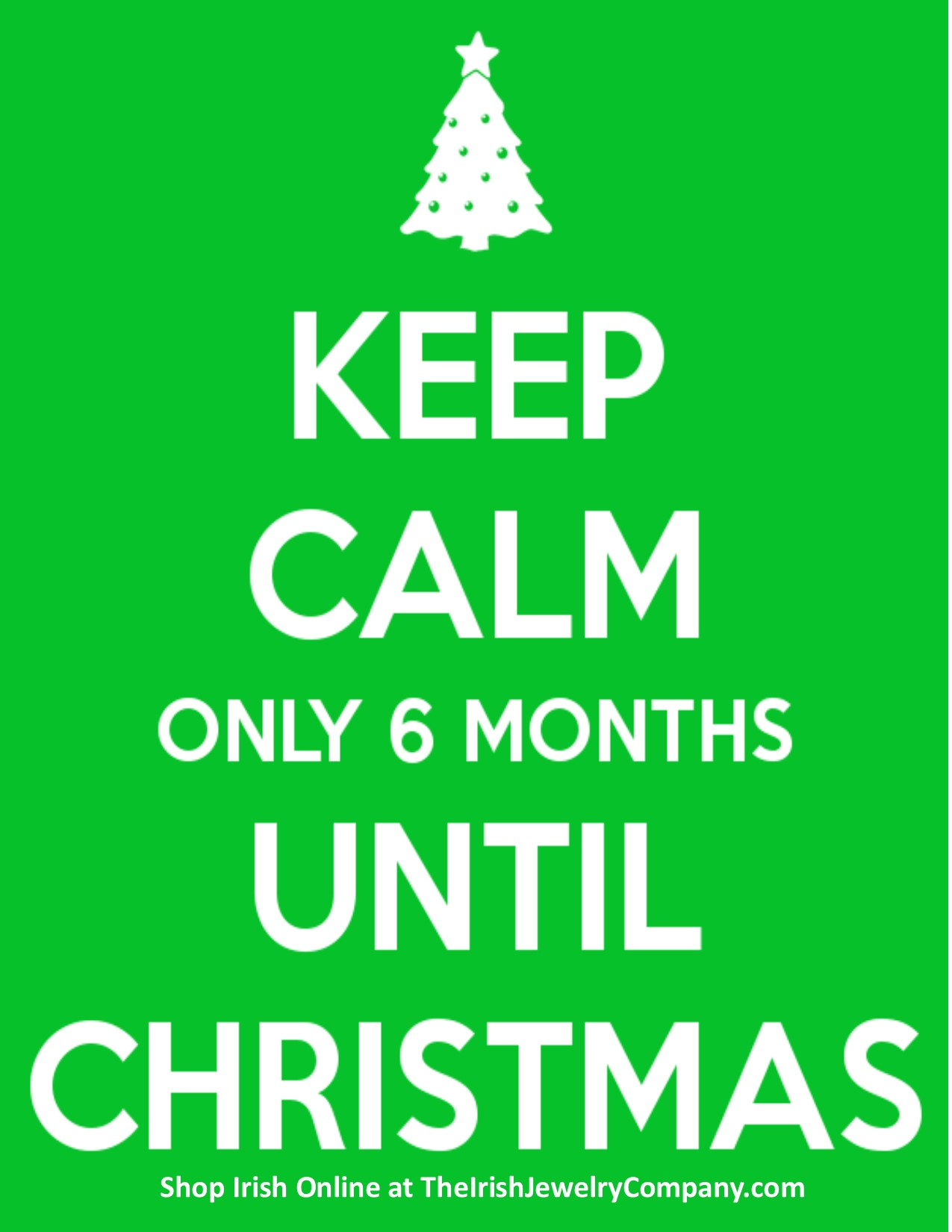 Janey Mac, It's Six Months Until Christmas! – The Irish Jewelry ...